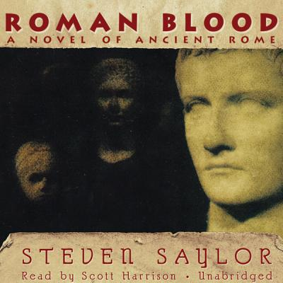 Roman Blood: A Novel of Ancient Rome (Roma Sub Rosa) Cover Image