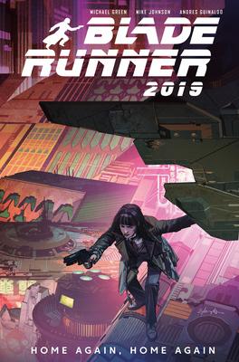 Blade Runner 2019: Vol. 3: Home Again, Home Again Cover Image
