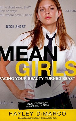 Mean Girls: Facing Your Beauty Turned Beast Cover Image