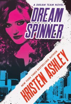 Dream Spinner (Dream Team #3) Cover Image