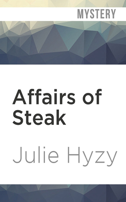 Cover for Affairs of Steak (White House Chef Mystery #5)