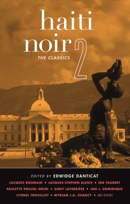 Haiti Noir 2: The Classics Cover Image
