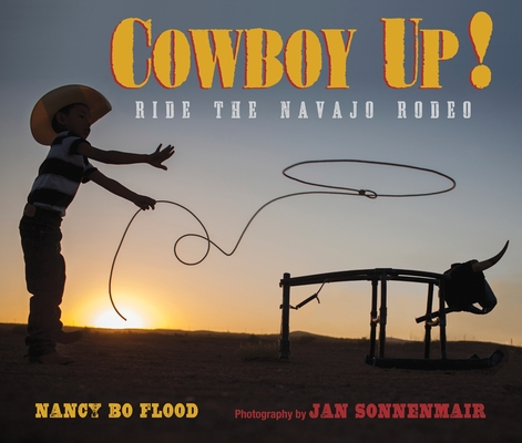 Cowboy Up: Ride the Navajo Rodeo Cover Image
