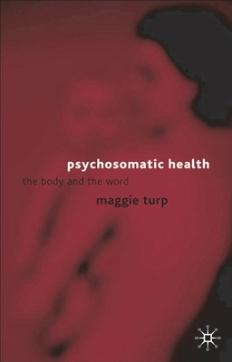Psychosomatic Health: The Body and the Word Cover Image