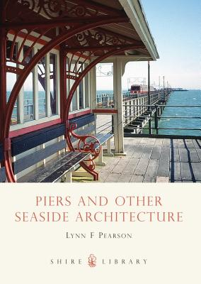 Piers and Other Seaside Architecture Cover