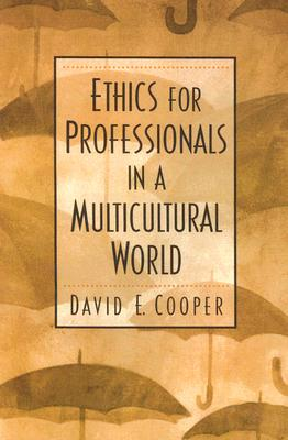 Ethics for Professionals in a Multicultural World Cover Image