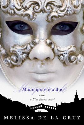 Cover for Masquerade (A Blue Bloods Novel)
