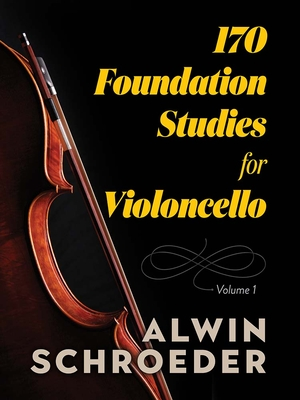 170 Foundation Studies for Violoncello: Volume 1 Cover Image