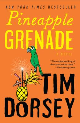 Pineapple Grenade: [A Novel] (Serge Storms #15) Cover Image
