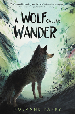 Cover for A Wolf Called Wander