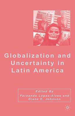 Globalization and Uncertainty in Latin America Cover Image