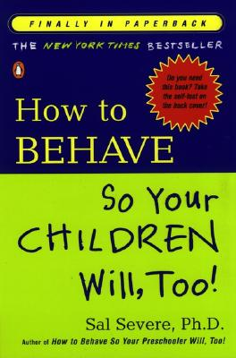 How to Behave So Your Children Will, Too! Cover Image