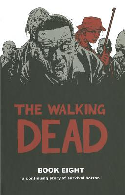 The Walking Dead, Book 8 Cover