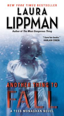 Another Thing to Fall (Tess Monaghan Mysteries) Cover Image
