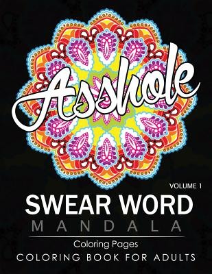 Swear Word Mandala Coloring Pages Volume 1 Rude And Funny Swearing