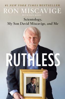 Ruthless Miscavige,Ron