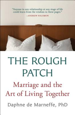The Rough Patch: Marriage and the Art of Living Together Cover Image