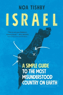 Israel: A Simple Guide to the Most Misunderstood Country on Earth Cover Image
