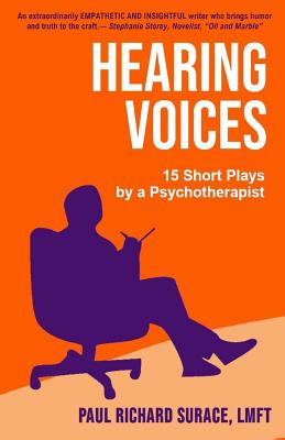 Hearing Voices: 15 Short Plays by a Psychotherapist Cover Image