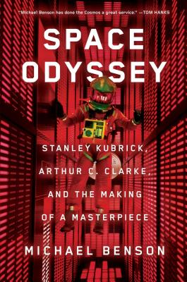 Space Odyssey: Stanley Kubrick, Arthur C. Clarke, and the Making of a Masterpiece Cover Image