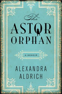 The Astor Orphan Cover Image
