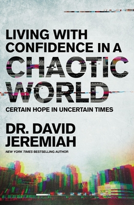 Living with Confidence in a Chaotic World: Certain Hope in Uncertain Times Cover Image