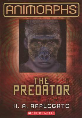 The Predator (Animorphs (Prebound) #5) Cover Image