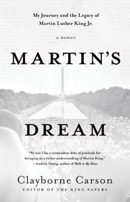 Martin's Dream: My Journey and the Legacy of Martin Luther King Jr. Cover Image