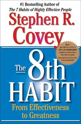 The 8th Habit: From Effectiveness to Greatness Cover Image