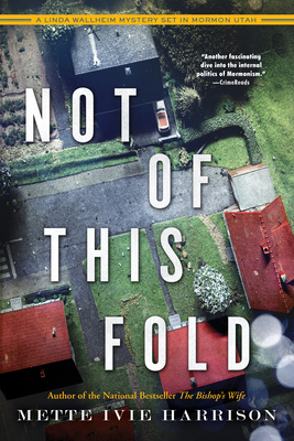 Not of This Fold (A Linda Wallheim Mystery #4) Cover Image