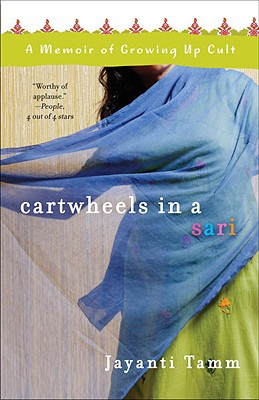 Cartwheels in a Sari: A Memoir of Growing Up Cult Cover Image