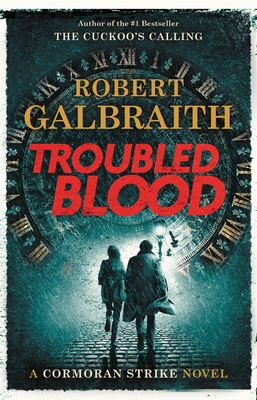 Troubled Blood (A Cormoran Strike Novel #5)