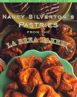 Nancy Silverton's Pastries from the La Brea Bakery Cover