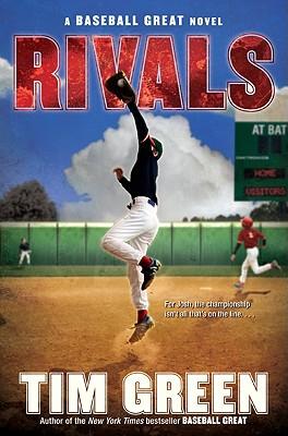 Rivals: A Baseball Great Novel Cover Image