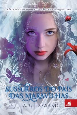 Sussurros do País das Maravilhas Cover Image