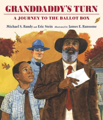 Granddaddy's Turn: A Journey to the Ballot Box Cover Image