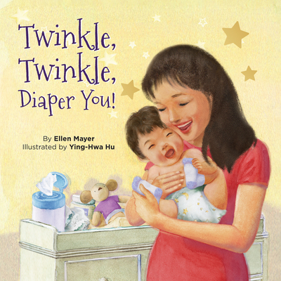 Twinkle, Twinkle, Diaper You! Cover Image