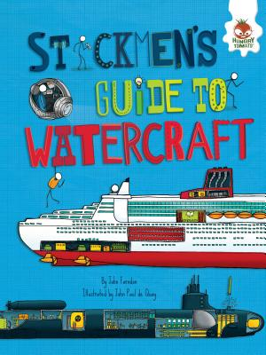 Stickmen's Guide to Watercraft (Stickmen's Guides to How Everything Works) Cover Image