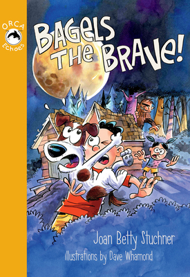 Cover for Bagels the Brave! (Orca Echoes)
