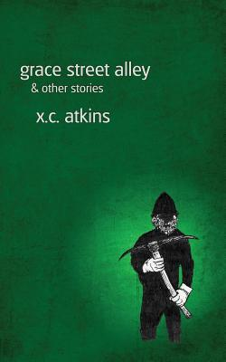 Grace Street Alley & Other Stories Cover Image