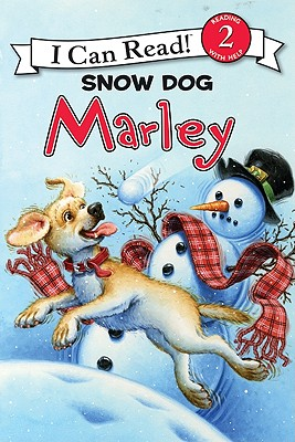 Marley: Snow Dog Marley (I Can Read Books: Level 2) Cover Image