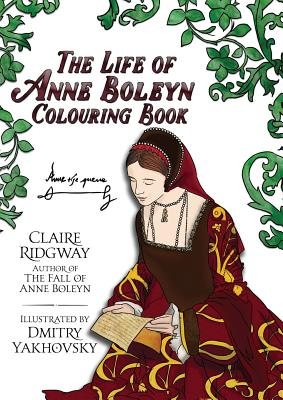 The Life of Anne Boleyn Colouring Book Cover Image
