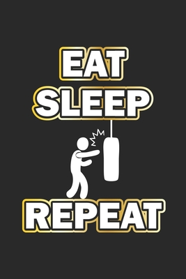 Eat Sleep Repeat: Notebook for Bodybuilder & Fitness Fans - dot grid - 6x9 - 120 pages Cover Image