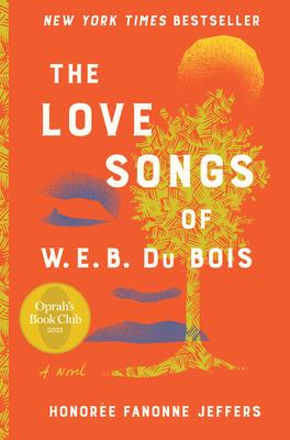 Cover Image for The Love Songs of W.E.B. Du Bois