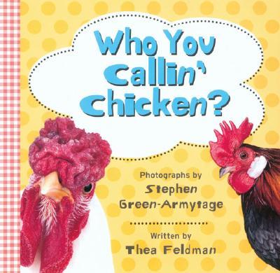 Who You Callin' Chicken? Cover