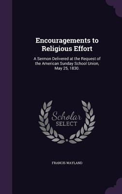 Cover for Encouragements to Religious Effort
