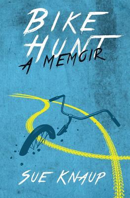 Bike Hunt: A Memoir Cover Image