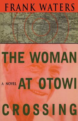 Cover for The Woman At Otowi Crossing