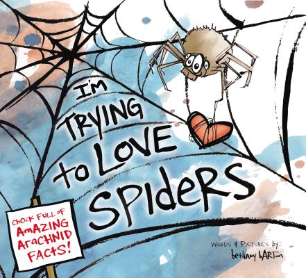 I'm Trying to Love Spiders Cover Image