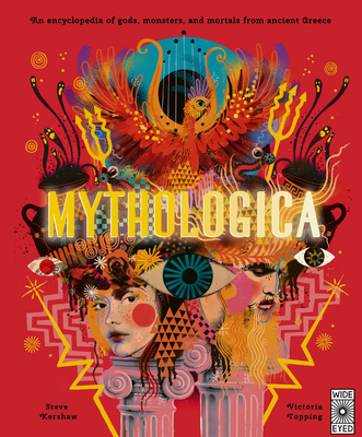 Mythologica: An encyclopedia of gods, monsters and mortals from ancient Greece Cover Image